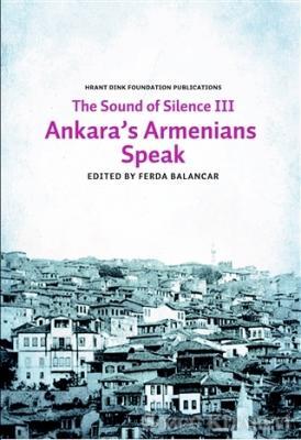 Sounds of Silence 3 - Ankara's Armenians Speak