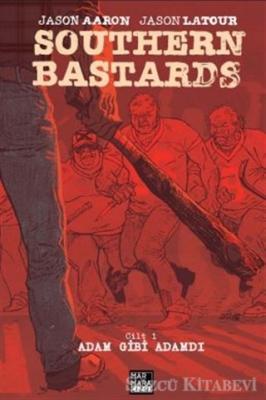 Southern Bastards Cilt 1