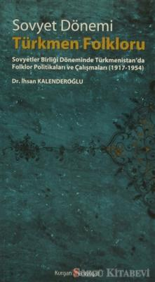 Sovyet Dönemi Türkmen Folkloru
