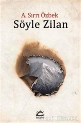 A. Sırrı Özbek - Söyle Zilan | Sözcü Kitabevi