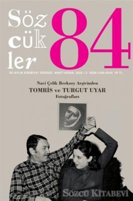 Kolektif - Sözcükler Dergisi 84. Sayı Mart-Nisan 2020   Sözcü Kitabevi