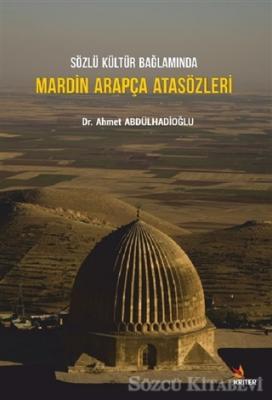 Sözlü Kültür Bağlamında Mardin Arapça Atasözleri