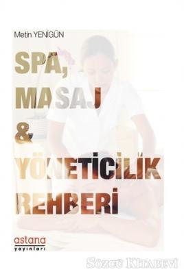 SPA Masaj ve Yöneticilik Rehberi