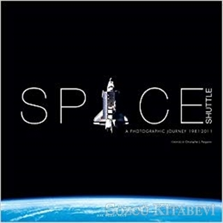 Space Shuttle: Photographic Journey