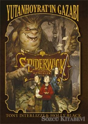 Spiderwick Günceleri 5 - Yutan Hoyratın Gazabı