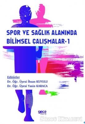 Spor ve Sağlık Alanında Bilimsel Çalışmalar-1