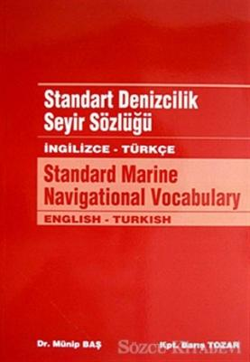 Standart Denizcilik Seyir Sözlüğü / İngilizce - Türkçe