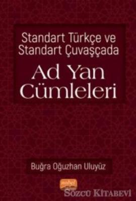 Standart Türkçe ve Standart Çuvaşçada Ad Yan Cümleleri