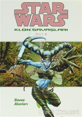 Star Wars Klon Savaşları Cilt: 6