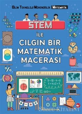 Stem ile Çılgın Bir Matematik Macerası