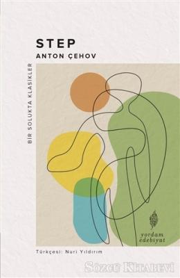 Anton Pavloviç Çehov - Step | Sözcü Kitabevi