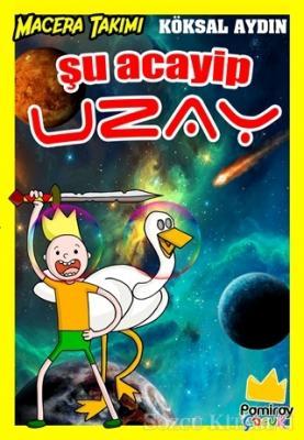 Şu Acayip Uzay