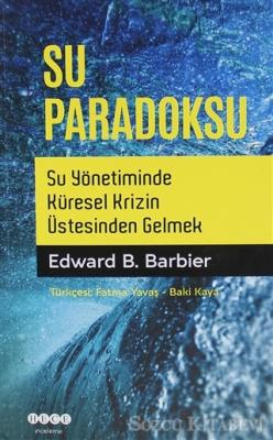 Edward B. Barbier - Su Paradoksu | Sözcü Kitabevi
