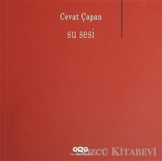 Cevat Çapan - Su Sesi | Sözcü Kitabevi