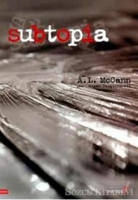 A. L. McCann - Subtopia | Sözcü Kitabevi