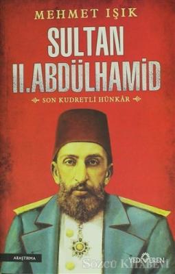 Mehmet Işık - Sultan 2. Abdülhamid | Sözcü Kitabevi