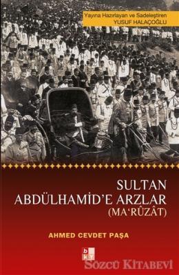 Sultan Abdülhamid'e Arzlar