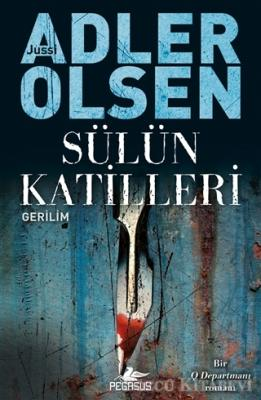 Jussi Adler Olsen - Sülün Katilleri - Q Departmanı Serisi 2 | Sözcü Kitabevi