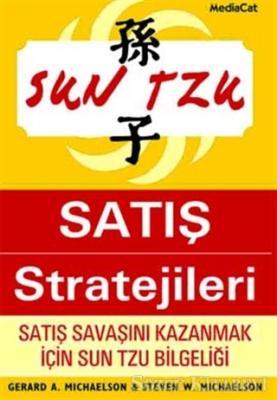 Sun Tzu'dan Satış Stratejileri Satış Savaşını Kazanmak İçin Sun Tzu Bilgeliği