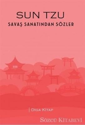 Mehmet Çevik - Sun Tzu - Savaş Sanatından Sözler   Sözcü Kitabevi