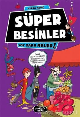 Asena Meriç - Süper Besinler | Sözcü Kitabevi