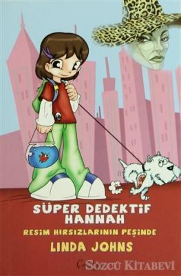 Süper Dedektif Hannah - Resim Hırsızlarının Peşinde