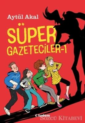 Süper Gazeteciler 1
