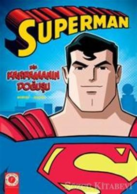 Süperman - Bir Kahramanın Doğuşu