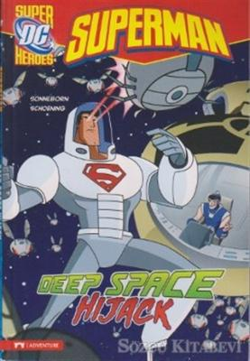 Superman - Deep Space Hijack