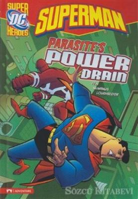 Superman - Parasite's Power Drain