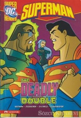 Superman - The Deadly Double