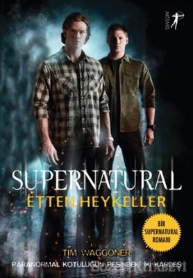 Etten Heykeller - Supernatural