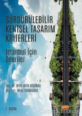 Ufuk Fatih Küçükali - Sürdürülebilir Kentsel Tasarım Kriterleri   Sözcü Kitabevi