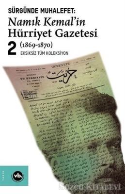 Sürgünde Muhalefet: Namık Kemal'in Hürriyet Gazetesi 2 (1869-1870)