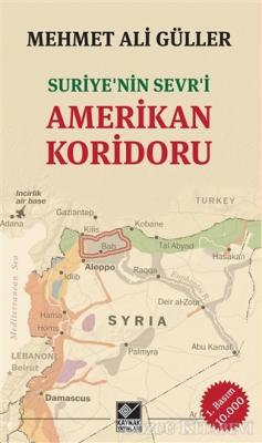 Suriye'nin Sevr'i Amerikan Koridoru