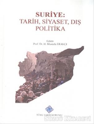 Suriye: Tarih, Siyaset, Dış Politika