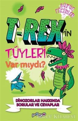T-Rex'in Tüyleri Var mıydı?