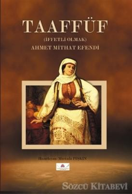 Ahmet Mithat Efendi - Taaffüf | Sözcü Kitabevi