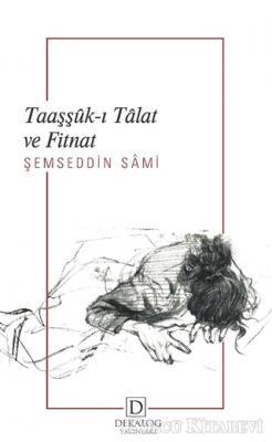Taaşşük-ı Talat ve Fitnat
