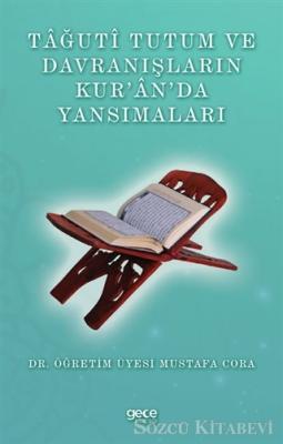 Tağuti Tutum ve Davranışların Kur'an'da Yansımaları