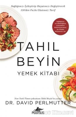 David Perlmutter - Tahıl Beyin - Yemek Kitabı | Sözcü Kitabevi