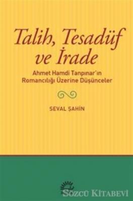 Seval Şahin - Talih Tesadüf ve İrade | Sözcü Kitabevi