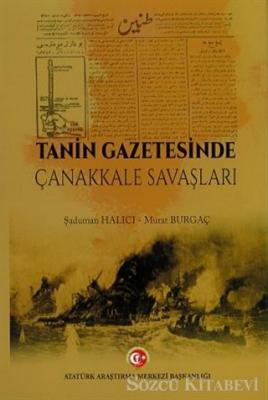 Tanin Gazetesinde Çanakkale Savaşları