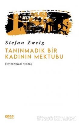 Stefan Zweig - Tanınmadık Bir Kadının Mektubu | Sözcü Kitabevi