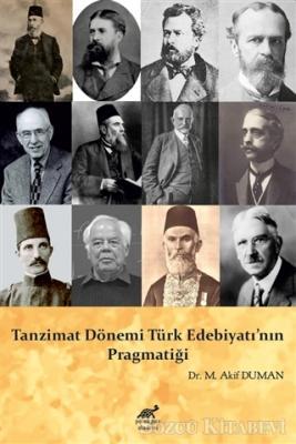 M. Akif Duman - Tanzimat Dönemi Türk Edebiyatı'nın Pragmatiği | Sözcü Kitabevi