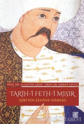 Tarih-i Feth-i Mısır (Şiri'nin Şahane Namesi)