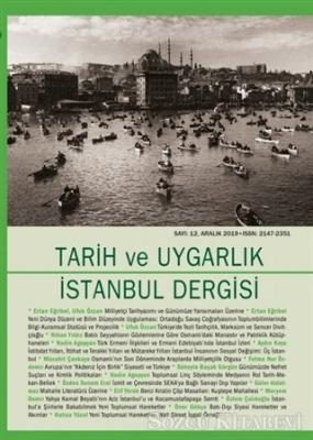 Tarih ve Uygarlık İstanbul Dergisi - Aralık 2019