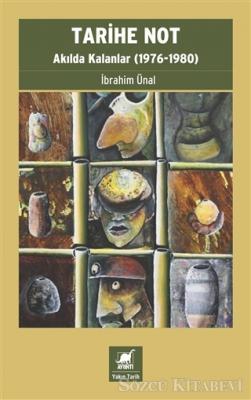 Tarihe Not - Akılda Kalanlar (1976-1980)