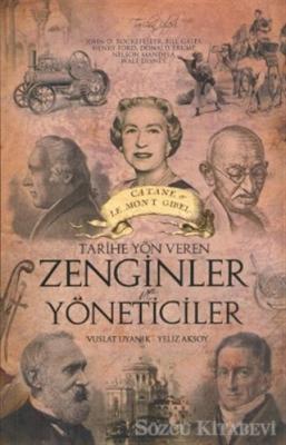 Tarihe Yön Veren Zenginler ve Yöneticiler