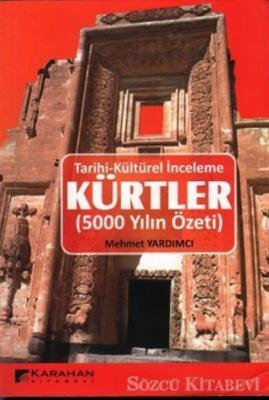 Tarihi - Kültürel İnceleme: Kürtler